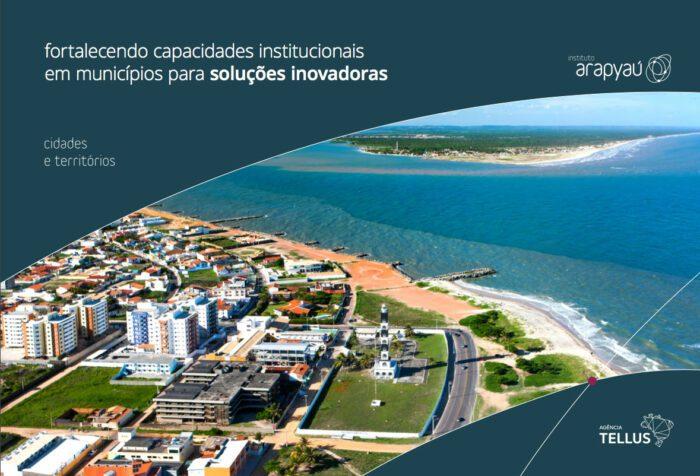 Fortalecendo capacidades institucionais em municípios para soluções inovadoras